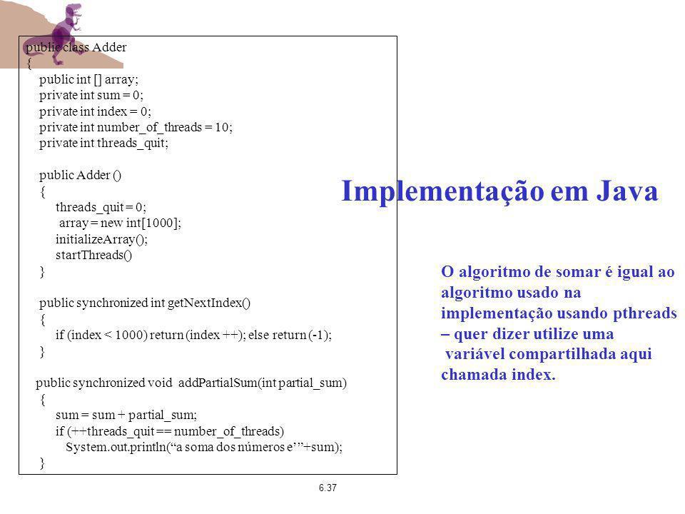 public class Adder { public int [] array; private int sum = 0; private int index = 0; private int number_of_threads = 10;
